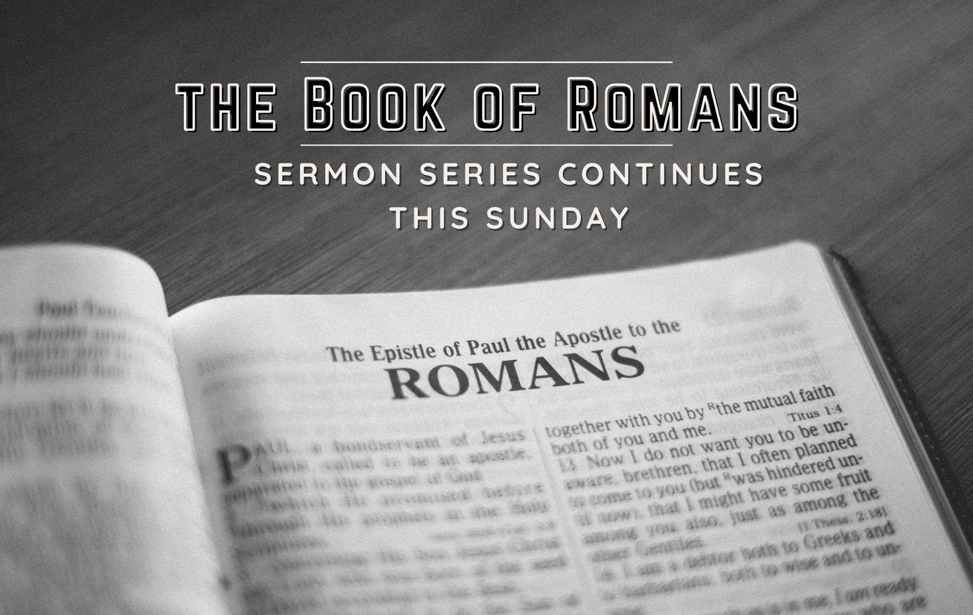 Copy of Romans Sermon Series (1)